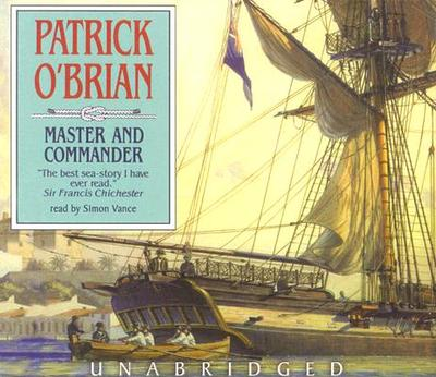 Master and Commander - O'Brian, Patrick, and Vance, Simon (Read by)