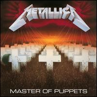 Master of Puppets [Remastered & Expanded Edition] [3 CD] - Metallica