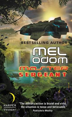 Master Sergeant: The Makaum War: Book One - Odom, Mel