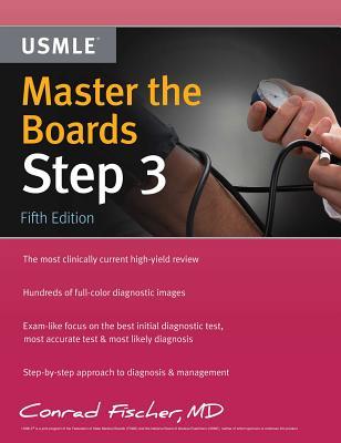 Master the Boards USMLE Step 3 - Fischer, Conrad, MD