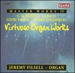 Master Works, Vol. 4; Virtuoso Organ Works