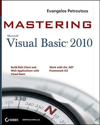 Mastering Microsoft Visual Basic 2010 - Petroutsos, Evangelos
