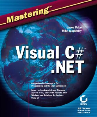 Mastering Visual C# .Net - Price, Jason, and Gunderloy, Mike