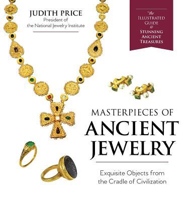 Masterpieces of Ancient Jewelry - Price, Judith