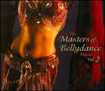 Masters of Bellydance, Vol. 2