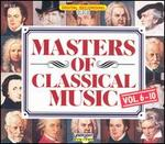 Masters of Classical Music, Vols. 6-10 (Box Set)