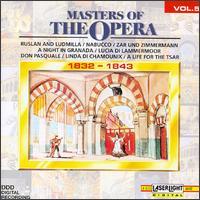 Masters of the Opera, Vol. 5, 1832-1843 - Daniela Lojarro (soprano); Gisella Pasino (mezzo-soprano); Giuseppe Sabbatini (tenor); Marco Chingari (baritone);...