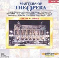 Masters of the Opera, Vol. 9: 1876-1892 - Anna Tomowa-Sintow (soprano); Elisabeth Steiner (contralto); Elisabeth Werres (soprano);...