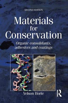 Materials for Conservation - Horie, C V