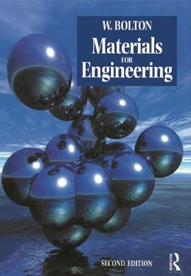 Materials for Engineering - Bolton, W.