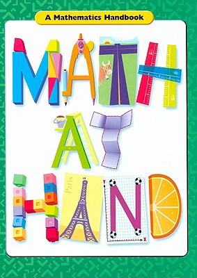 Math at Hand: A Mathematics Handbook - Great Source Education Group (Creator)