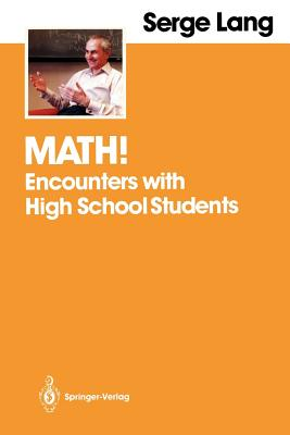 Math!: Encounters with High School Students - Lang, Serge