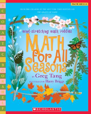 Math for All Seasons - Tang, Greg, and Briggs, Harry (Illustrator)