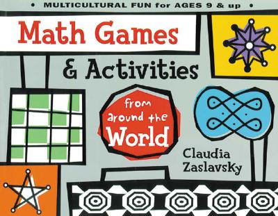 Math Games & Activities from Around the World - Zaslavsky, Claudia