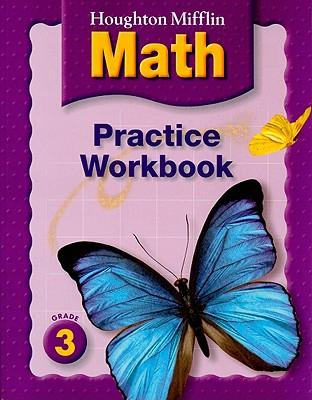 Math Practice Workbook, Grade 3 - Houghton Mifflin Company (Creator)