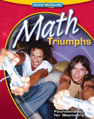 Math Triumphs--Foundations for Geometry - McGraw-Hill Education