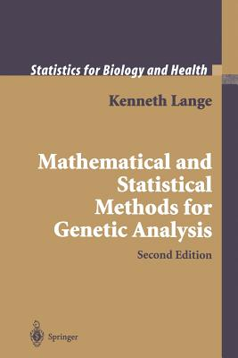 Mathematical and Statistical Methods for Genetic Analysis - Lange, Kenneth