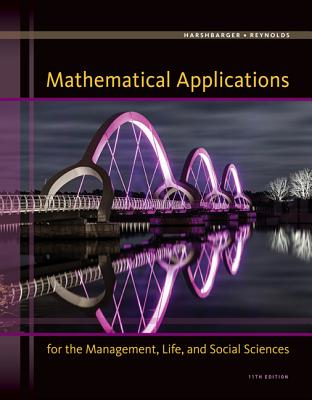 9781305108042 mathematical applications for the management life mathematical applications for the management life and social sciences harshbarger ronald j fandeluxe