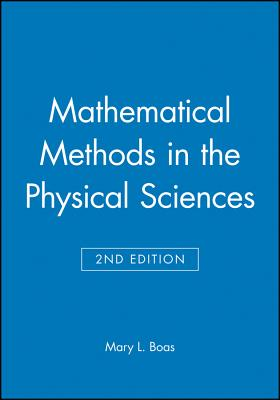 Mathematical Methods in the Physical Sciences, Solutions Manual - Boas, Mary L