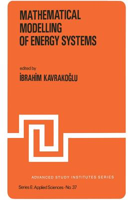 Mathematical Modelling of Energy Systems - Kavrakogammalu, Ibrahim