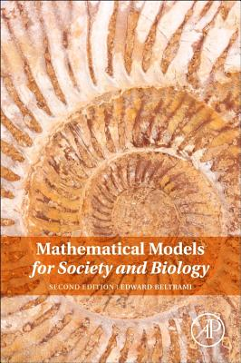 Mathematical Models for Society and Biology - Beltrami, Edward