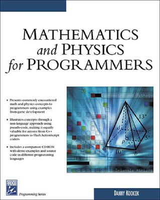 Mathematics and Physics for Programmers - Kodicek, Danny