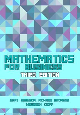 Mathematics for Business - Bronson, Gary