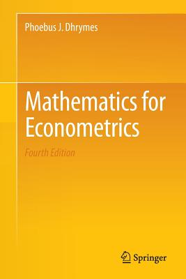 Mathematics for Econometrics - Dhrymes, Phoebus J