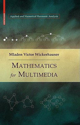 Mathematics for Multimedia - Wickerhauser, Mladen Victor