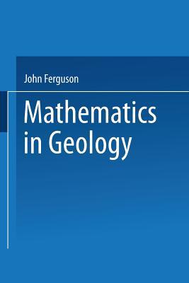 Mathematics in Geology - Ferguson, John