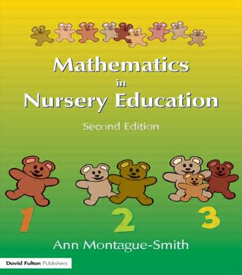 Mathematics in Nursery Education, Second Edition - Montague-Smith, Ann