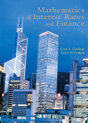 Mathematics of Interest Rates and Finance - Lemon, Larry, and Guthrie, Gary L