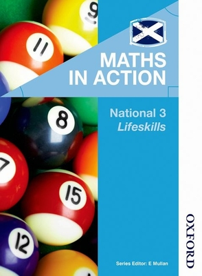 Maths in Action National 3 Lifeskills - Howat, Robin, and Armstrong, Marian, and JJMC Educational Consultant