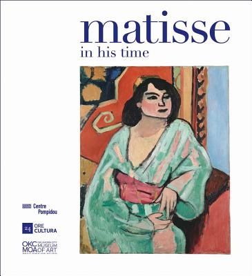 Matisse: In His Time - Debray, C (Editor)