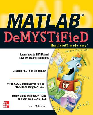 MATLAB Demystified - McMahon, David