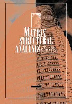 Matrix Structural Analysis - Felton, Lewis P
