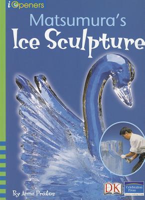 Matsumura's Ice Sculpture - Prokos, Anna