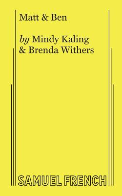 Matt & Ben - Kaling, Mindy, and Withers, Brenda