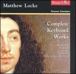 Matthew Locke: Complete Keyboard Works