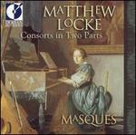 Matthew Locke: Consorts in Two Parts