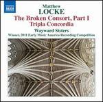 Matthew Locke: The Broken Consort, Part 1