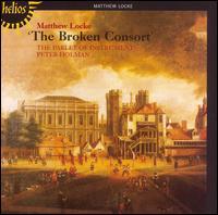Matthew Locke: The Broken Consort - Parley of Instruments; Peter Holman (conductor)