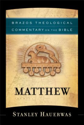 Matthew - Hauerwas, Stanley