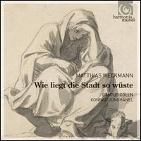 Matthias Weckmann: Wie liegt die Stadt so wüste - Bruce Dickey (cornet); Cantus Cölln; Simen Van Mechelen (trombone); Konrad Junghanel (conductor)