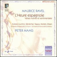 Maurice Ravel: L'Heure espagnole - Andrée Aubery Luchini (soprano); Derrik Olsen (bass); Eric Tappy (tenor); Michel Sénéchal (tenor); Pierre Mollet (baritone);...