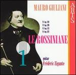 Mauro Giuliani: Le Rossiniane, Vol. 1