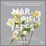 Mauro Giuliani, Mario Castelnuovo-Tedesco, Heitor Villa-Lobos: Guitar Concertos