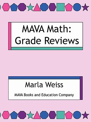 Mava Math: Grade Reviews - Weiss, Marla