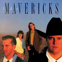 Mavericks [1991] - The Mavericks