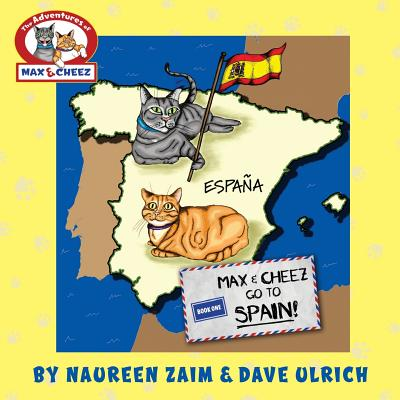 Max and Cheez Go to Spain! - Ulrich, David